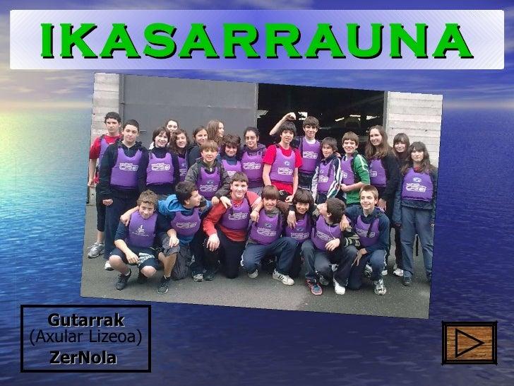 Gutarrak   (Axular Lizeoa) ZerNola   IKASARRAUNA