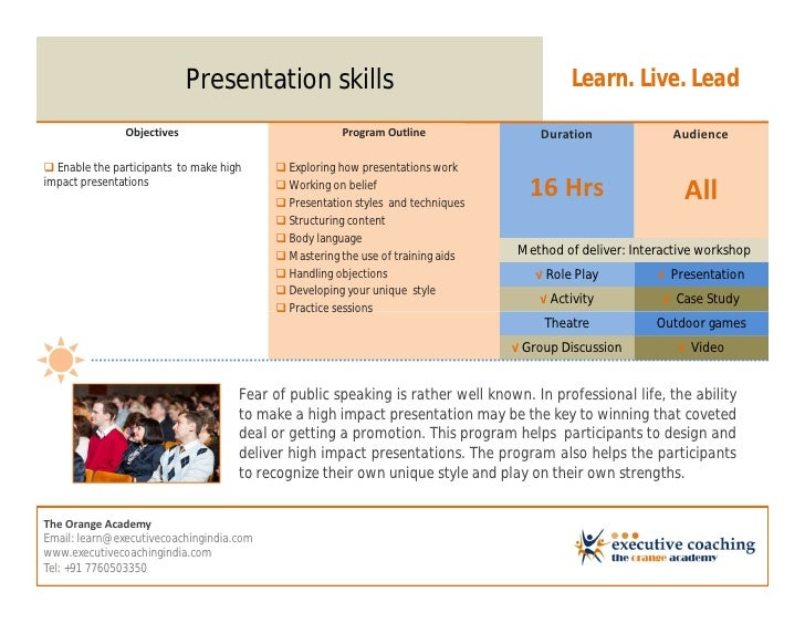 Presentation skills                                           Learn. Live. Lead               Objectives                  ...