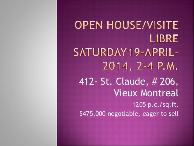 412- St. Claude, # 206, Vieux Montreal 1205 p.c./sq.ft. $475,000 negotiable, eager to sell