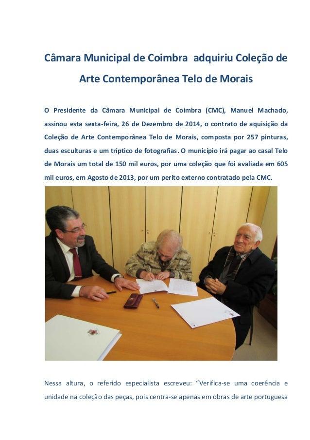Câmara Municipal de Coimbra adquiriu Coleção de Arte Contemporânea Telo de Morais O Presidente da Câmara Municipal de Coim...