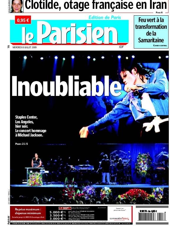 MERCREDI 8 JUILLET 2009 75 CITROËN FELIX FAURE PARIS 15e 01 53 68 15 15 - PARIS 14e 01 45 89 47 47 - PARIS 19e 01 44 52 79...