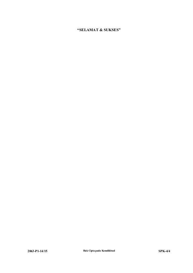 """""""SELAMAT & SUKSES"""" 2063-P1-14/15 Hak Cipta pada Kemdikbud SPK-4/4"""