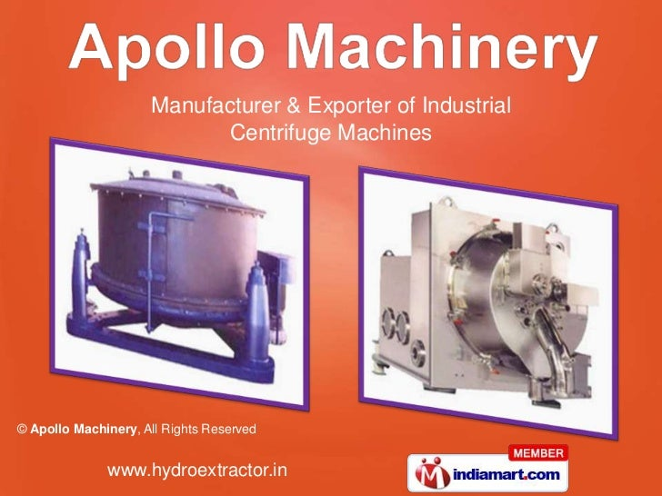 Manufacturer & Exporter of Industrial                            Centrifuge Machines© Apollo Machinery, All Rights Reserve...