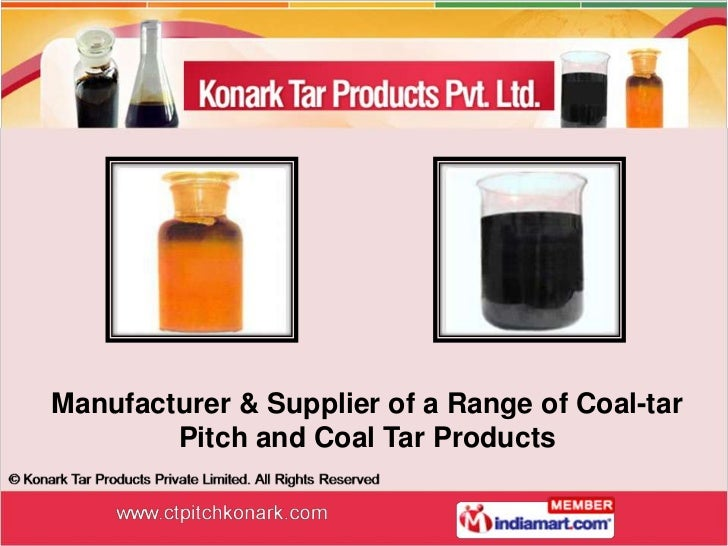 Manufacturer & Supplier of a Range of Coal-tar        Pitch and Coal Tar Products