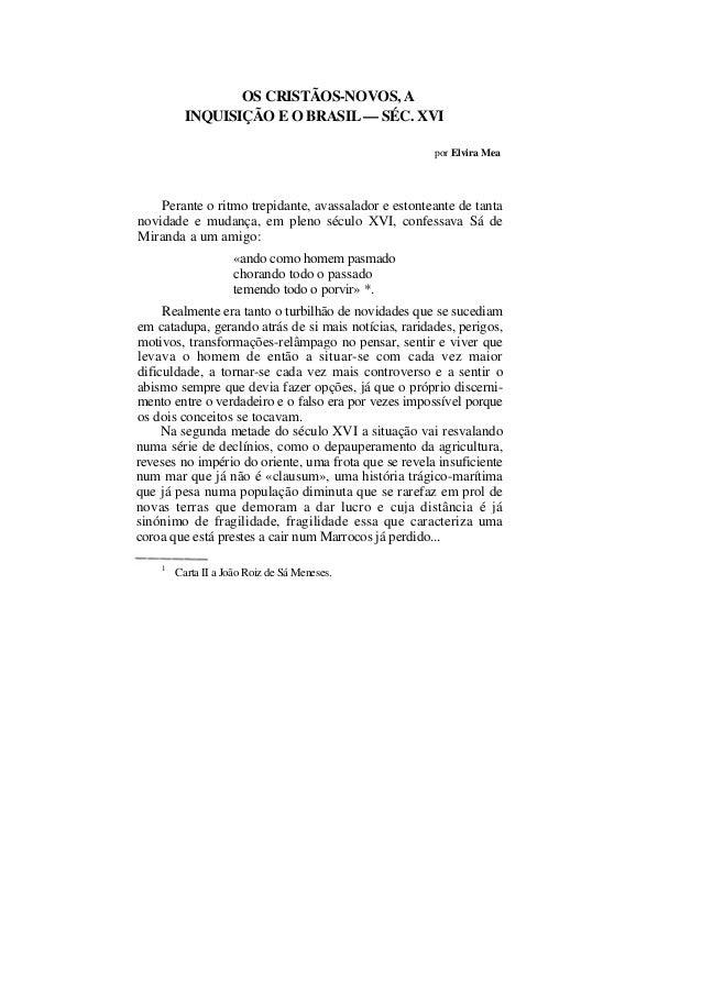 OS CRISTÃOS-NOVOS, A          INQUISIÇÃO E O BRASIL — SÉC. XVI                                                      por El...