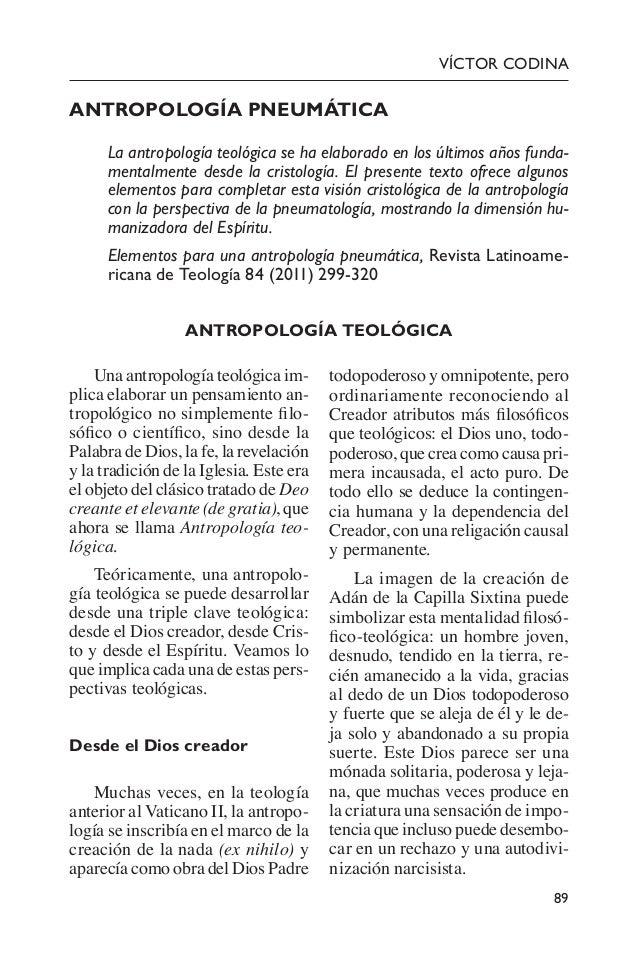 89 Víctor Codina Antropología pneumática La antropología teológica se ha elaborado en los últimos años funda- mentalment...