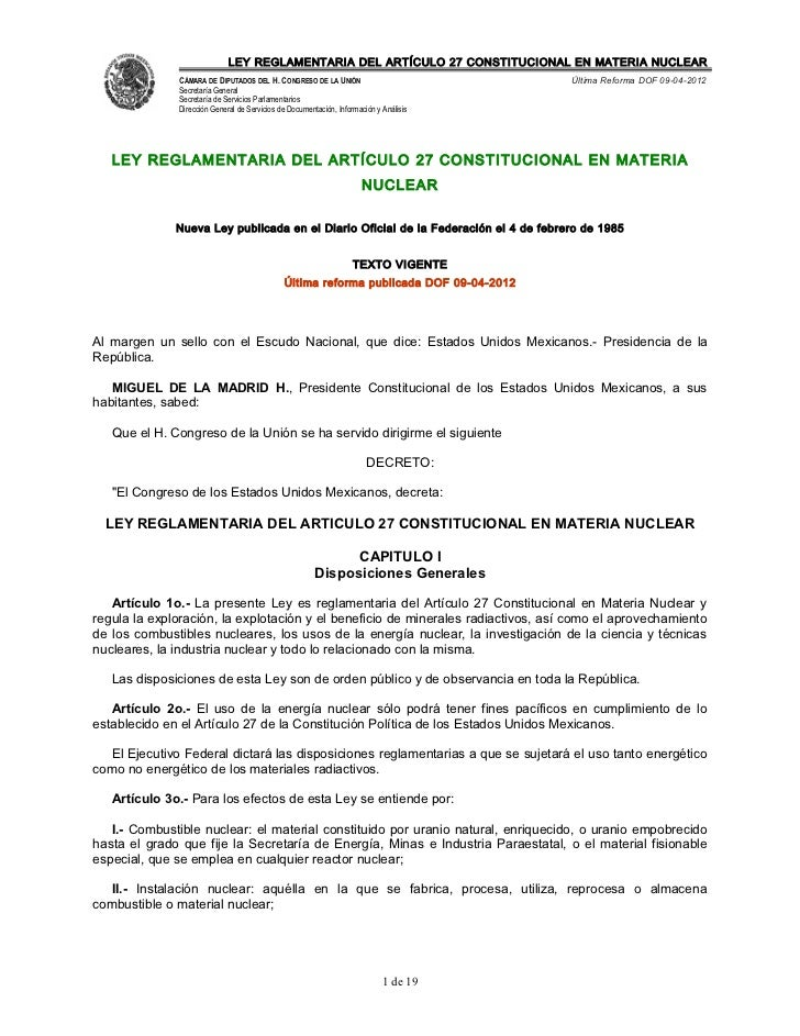 LEY REGLAMENTARIA DEL ARTÍCULO 27 CONSTITUCIONAL EN MATERIA NUCLEAR              CÁMARA DE DIPUTADOS DEL H. CONGRESO DE LA...
