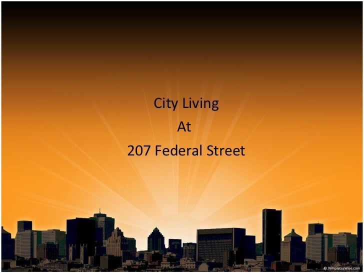 City Living At  207 Federal Street