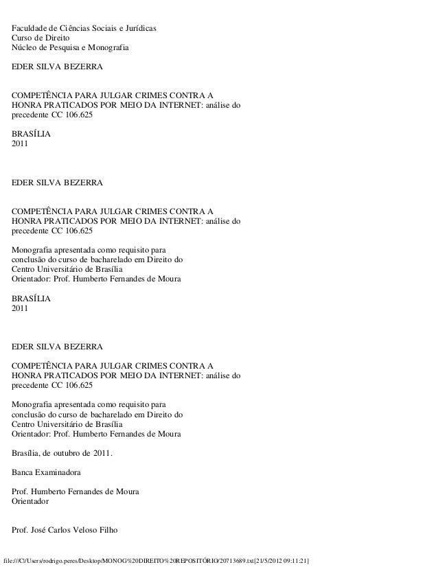 file:///C /Users/rodrigo.peres/Desktop/MONOG%20DIREITO%20REPOSITÓRIO/20713689.txt[21/5/2012 09:11:21] Faculdade de Ciência...