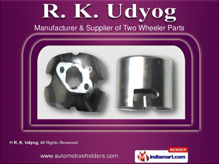 Manufacturer & Supplier of Two Wheeler Parts