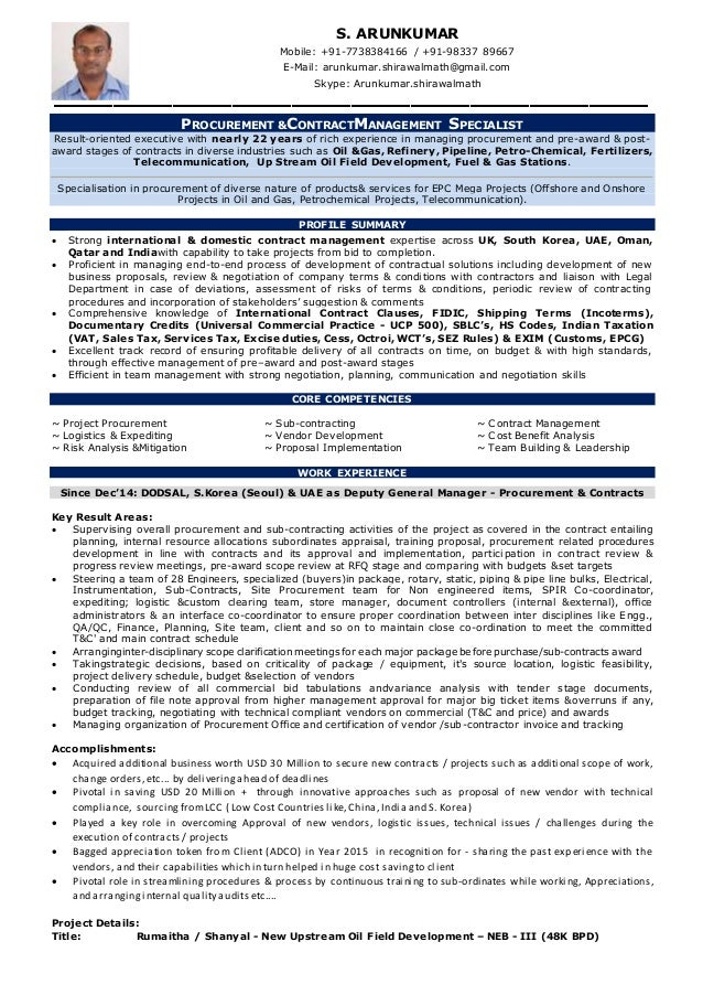 PROCUREMENT &CONTRACTMANAGEMENT SPECIALIST Result-oriented executive with nearly 22 years of rich experience in managing p...
