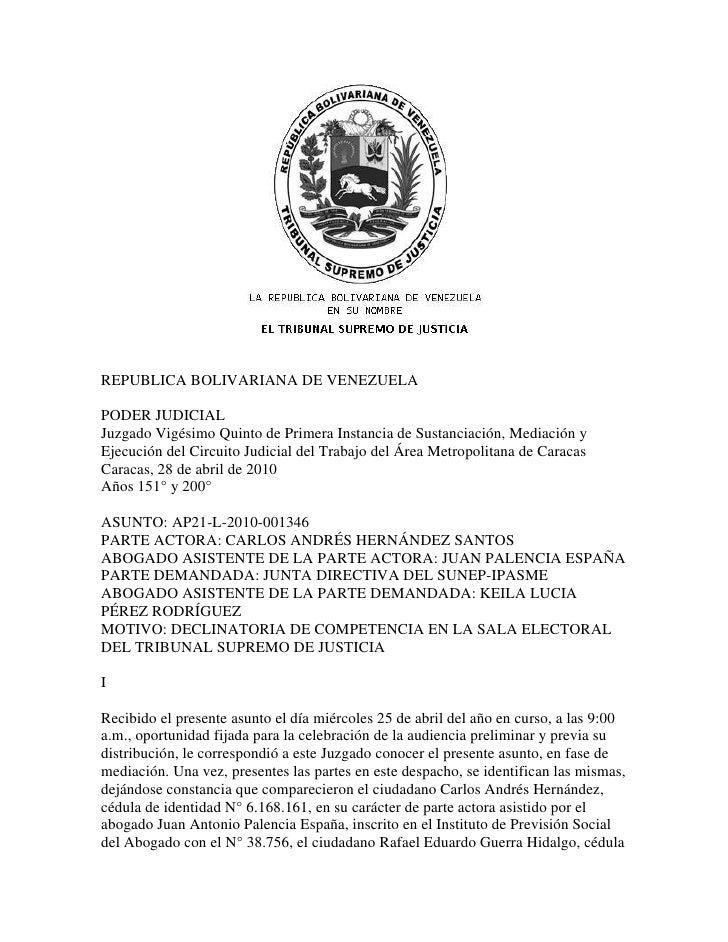 REPUBLICA BOLIVARIANA DE VENEZUELAPODER JUDICIALJuzgado Vigésimo Quinto de Primera Instancia de Sustanciación, Mediación y...
