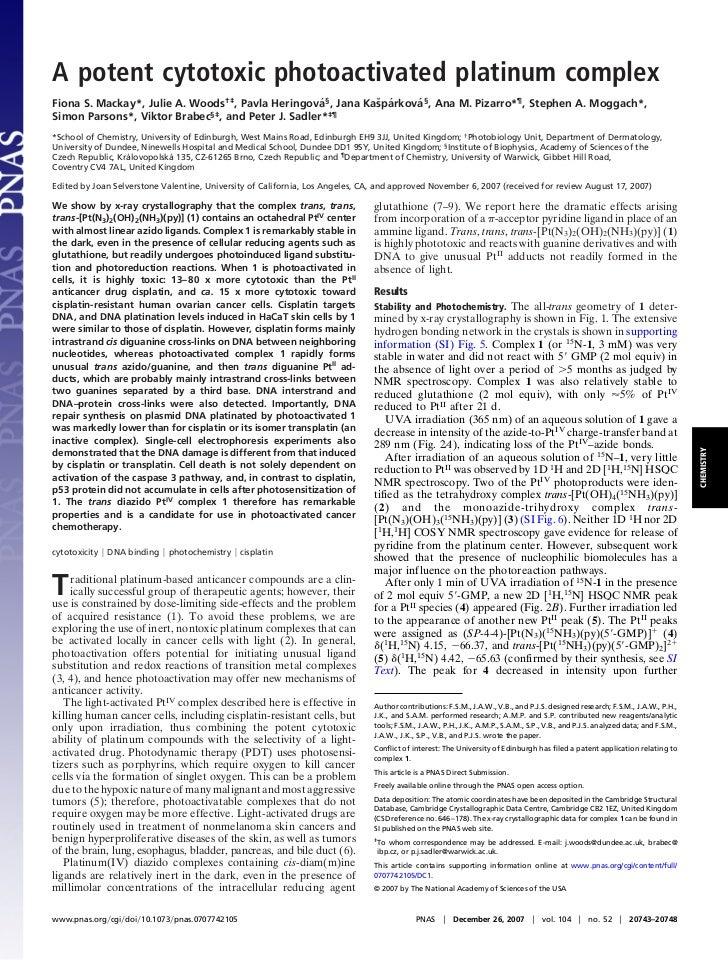 A potent cytotoxic photoactivated platinum complexFiona S. Mackay*, Julie A. Woods†‡, Pavla Heringova§, Jana Kasparkova§, ...