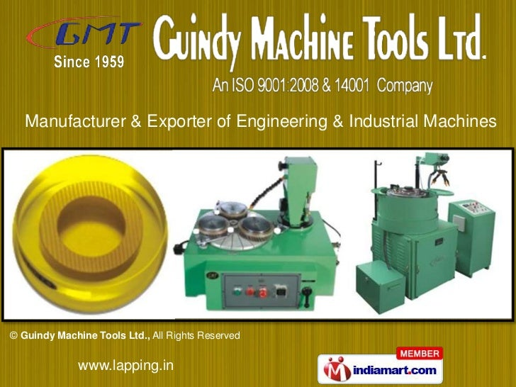 Manufacturer & Exporter of Engineering & Industrial Machines© Guindy Machine Tools Ltd., All Rights Reserved              ...