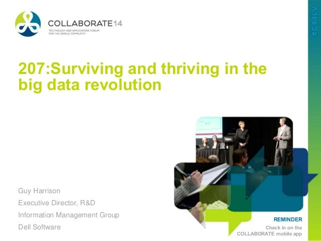 1 Global MarketingConfidential REMINDER Check in on the COLLABORATE mobile app 207:Surviving and thriving in the big data ...