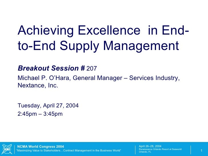 Breakout Session #  207 Michael P. O'Hara, General Manager – Services Industry, Nextance, Inc. Tuesday, April 27, 2004 2:4...