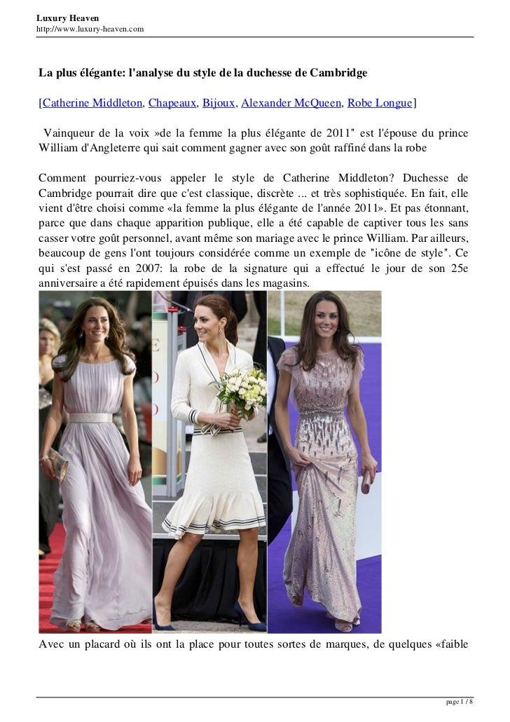 Luxury Heavenhttp://www.luxury-heaven.comLa plus élégante: lanalyse du style de la duchesse de Cambridge[Catherine Middlet...