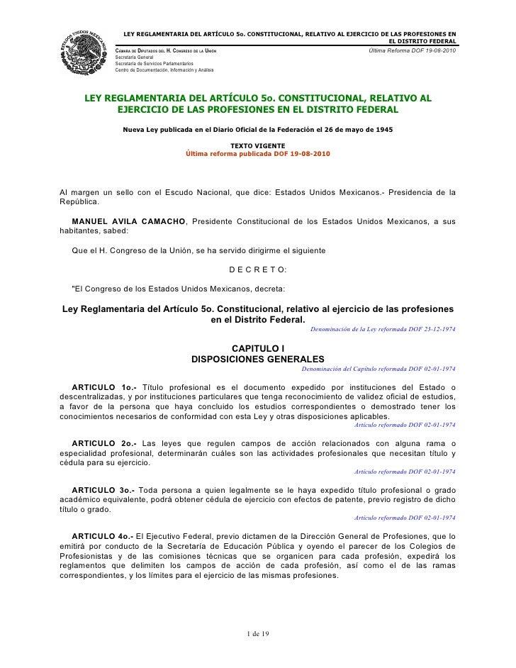 LEY REGLAMENTARIA DEL ARTÍCULO 5o. CONSTITUCIONAL, RELATIVO AL EJERCICIO DE LAS PROFESIONES EN                            ...