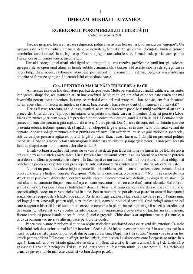 1                                    OMRAAM MIKHAEL AIVANHOV                         EGREGORUL PORUMBELULUI LIBERTĂŢII    ...