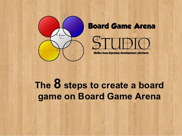 The 8 steps to create a board game on Board Game Arena