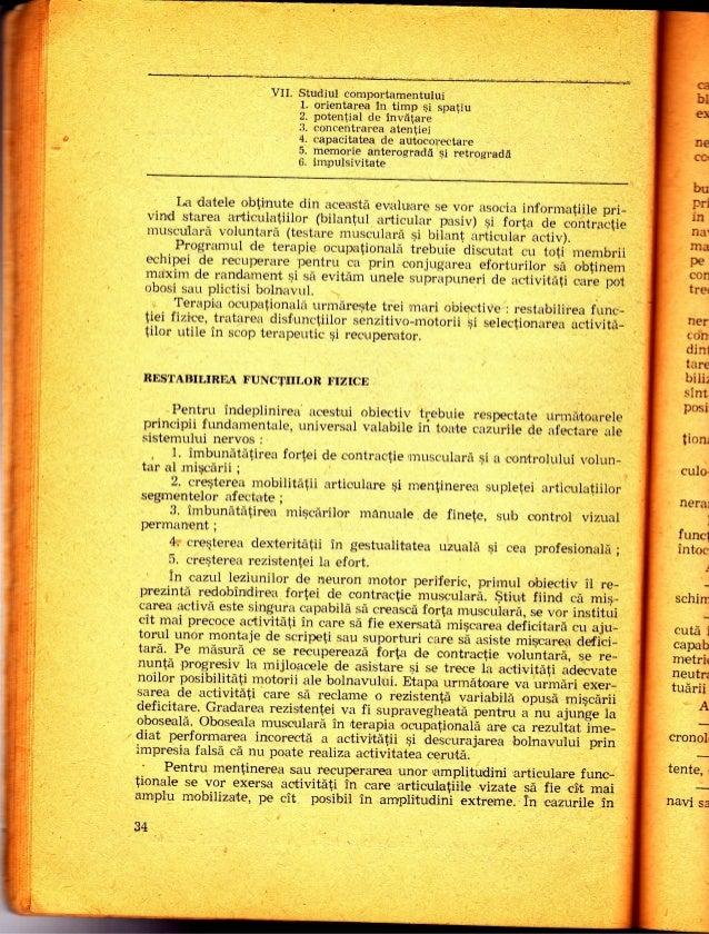 VU. Studiul comportamentului 1. orientarea in timp $i spatiu 2. poten{ial de invdtar-e - :J. concentrarea atentiei 4. capa...
