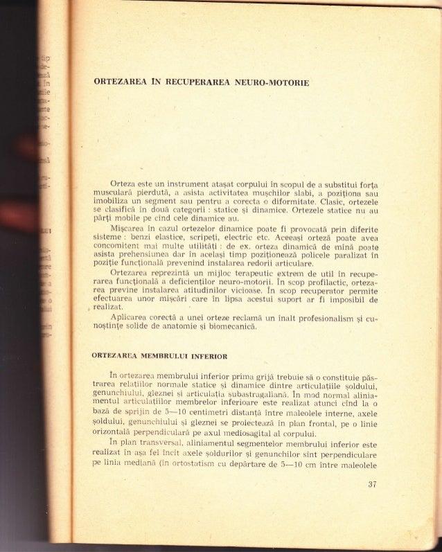 ORTEZAREA lN RBCUPETTAREA NEURO-MOTORIE Orteza este un instrument ataqat corpului in scopul de a substitui forla mus,cular...