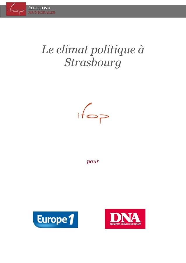 ÉLECTIONS MUNICIPALES  Le climat politique à Strasbourg  pour