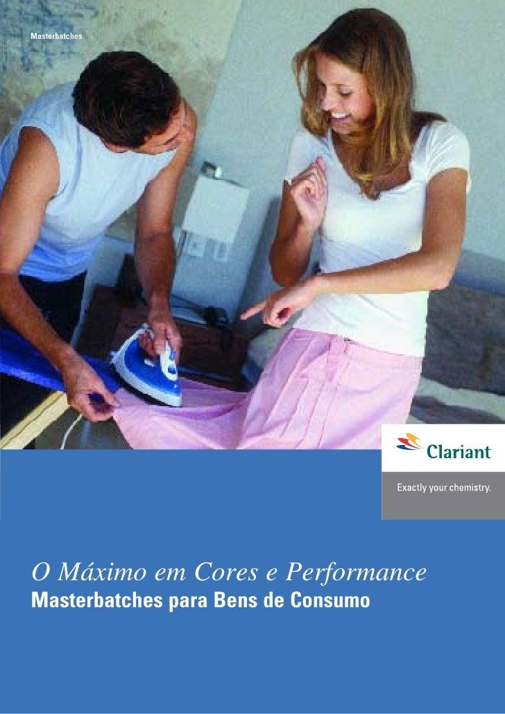 Masterbatches     O Máximo em Cores e Performance Masterbatches para Bens de Consumo