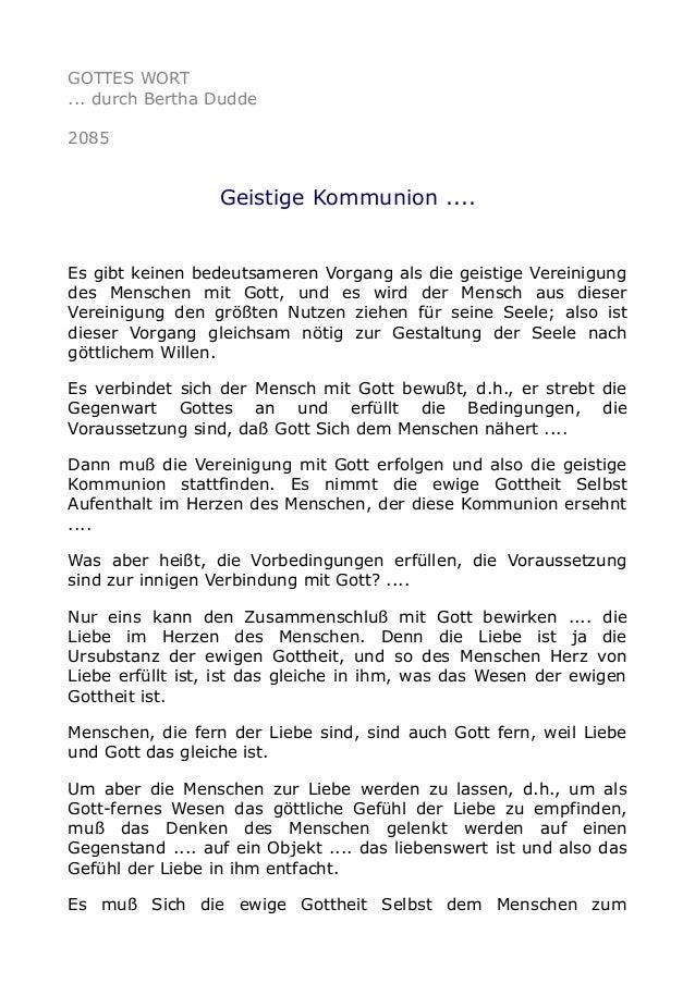 GOTTES WORT ... durch Bertha Dudde 2085 Geistige Kommunion .... Es gibt keinen bedeutsameren Vorgang als die geistige Vere...