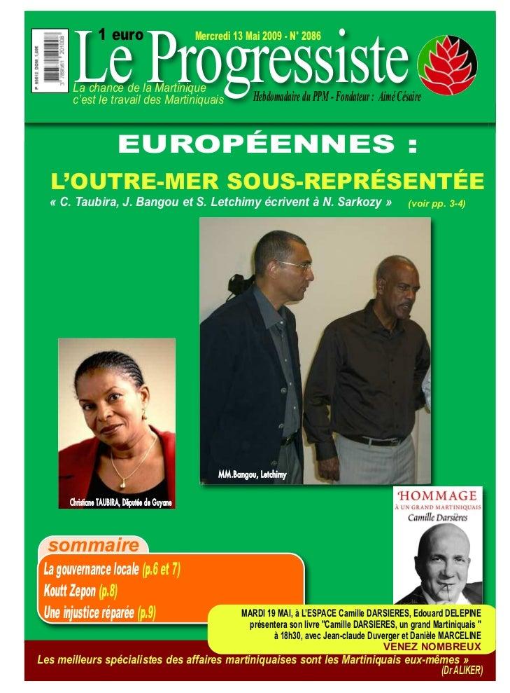 Le Progressiste                 1 euro                         Mercredi 13 Mai 2009 - N° 2086        La chance de la Marti...