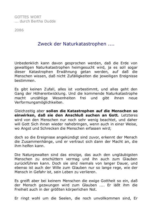 GOTTES WORT ... durch Bertha Dudde 2086  Zweck der Naturkatastrophen ....  Unbedenklich kann davon gesprochen werden, daß ...