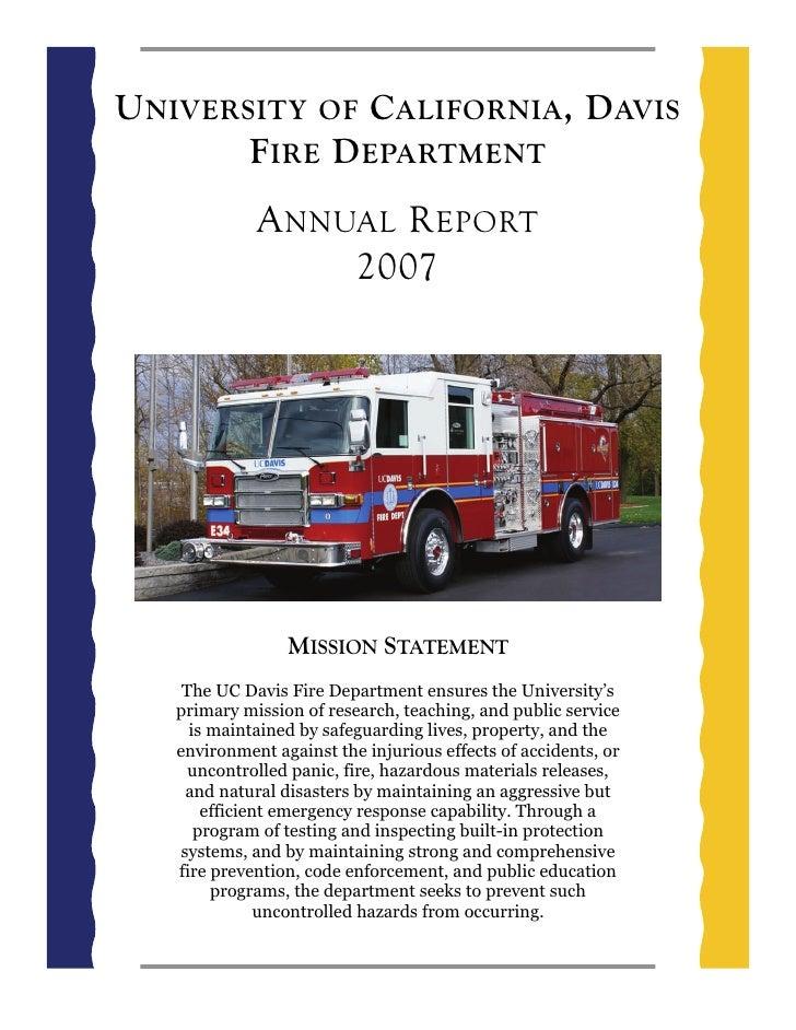 U NIVERSITY OF C ALIFORNIA , D AVIS         F IRE D EPARTMENT              A NNUAL R EPORT                   2007         ...