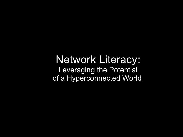 Network Literacy: Leveraging the Potential of a Hyperconnected World