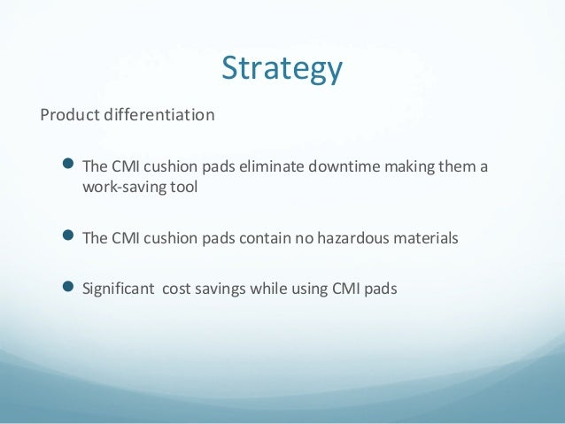 curled metal case Executive summary situation analysis: cmi is looking to diversify its portfolio it wants to introduce a new high performing cushion pad into the pile-driving market.
