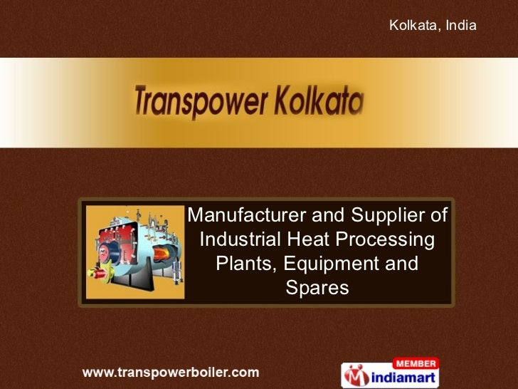 Manufacturer and Supplier of Industrial Heat Processing Plants, Equipment and Spares