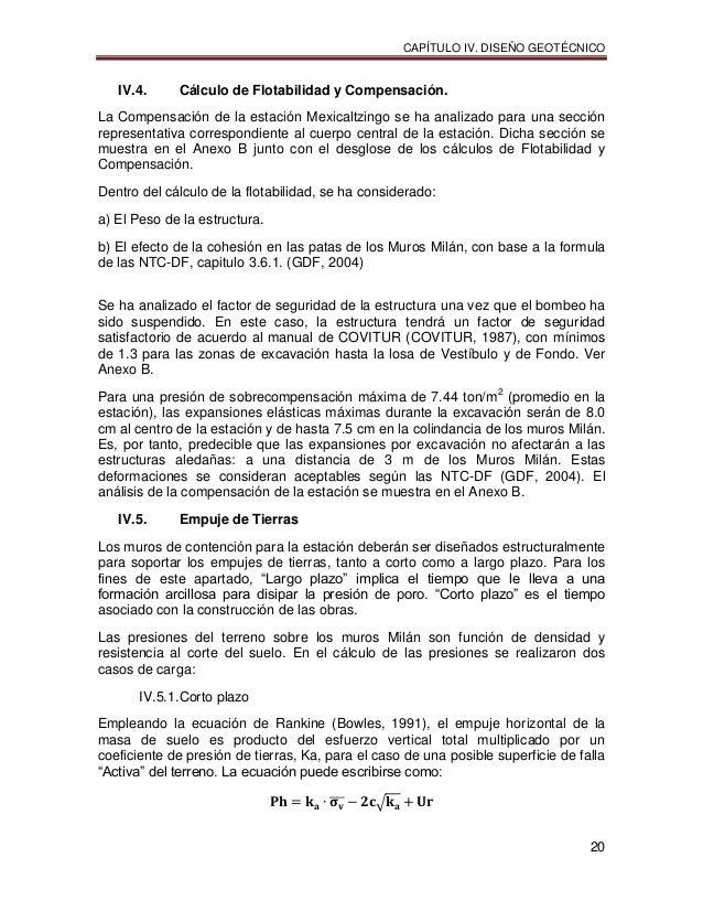 CAPÍTULO IV. DISEÑO GEOTÉCNICO 20 IV.4. Cálculo de Flotabilidad y Compensación. La Compensación de la estación Mexicaltzin...