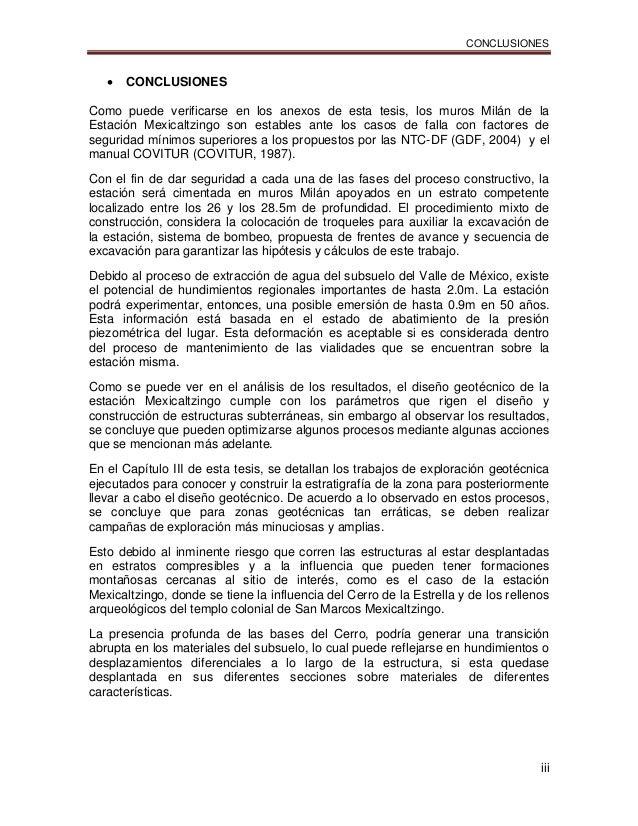 CONCLUSIONES iii  CONCLUSIONES Como puede verificarse en los anexos de esta tesis, los muros Milán de la Estación Mexical...