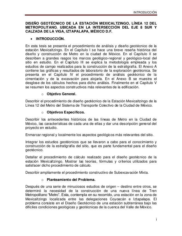 INTRODUCCIÓN i DISEÑO GEOTÉCNICO DE LA ESTACIÓN MEXICALTZINGO, LÍNEA 12 DEL METROPOLITANO. UBICADA EN LA INTERSECCIÓN DEL ...