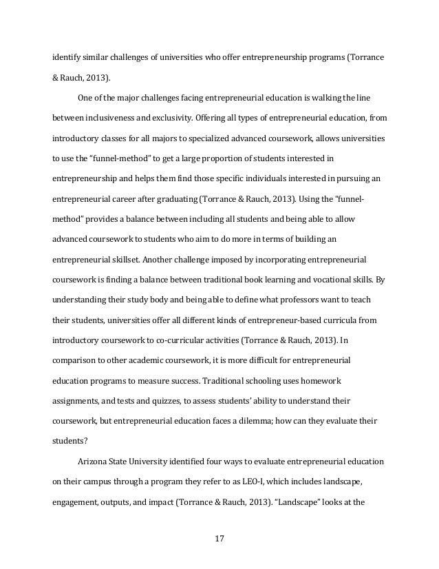 17 identifysimilarchallengesofuniversitieswhoofferentrepreneurshipprograms(Torrance &Rauch,2013). Oneofth...