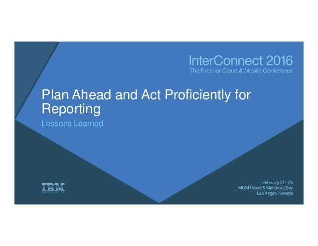 Plan Ahead and Act Proficiently for Reporting Lessons Learned