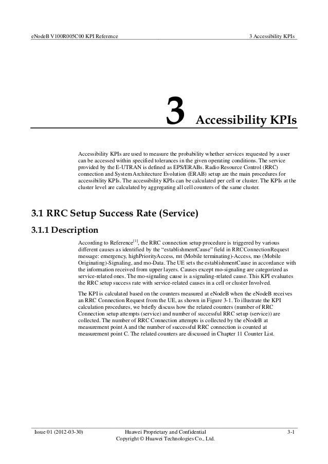 eNodeB V100R005C00 KPI Reference 3 Accessibility KPIs Issue 01 (2012-03-30) Huawei Proprietary and Confidential Copyright ...