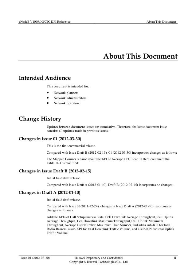 eNodeB V100R005C00 KPI Reference About This Document Issue 01 (2012-03-30) Huawei Proprietary and Confidential Copyright ©...