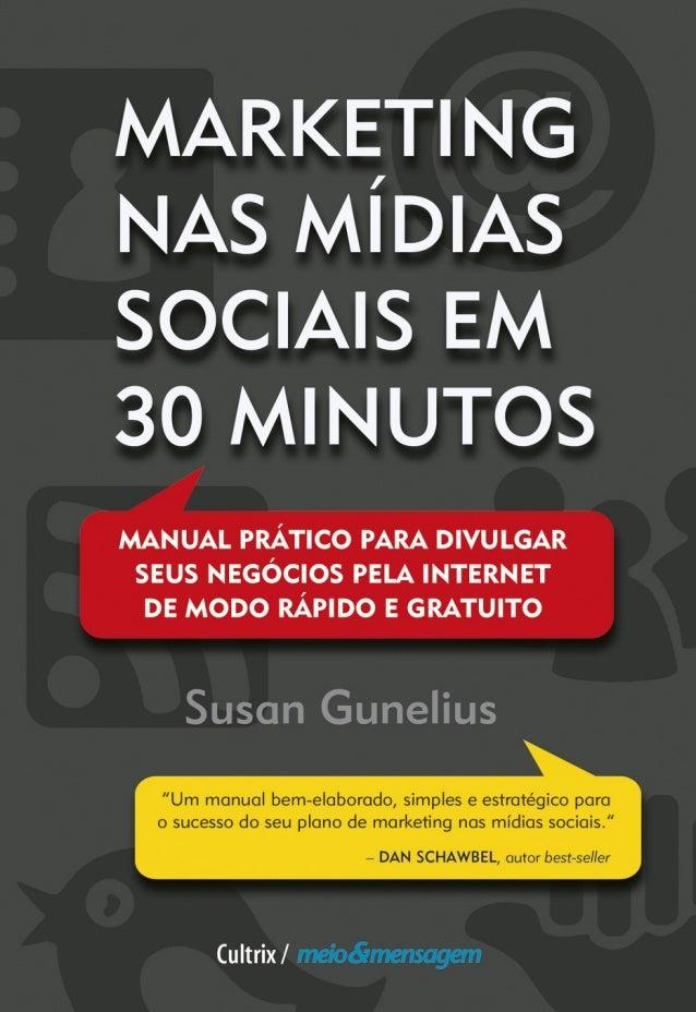 MARKETING NAS MÍDIAS SOCIAIS EM 30 MINUTOS 01-Iniciais.indd 101-Iniciais.indd 1 09/03/12 15:3609/03/12 15:36