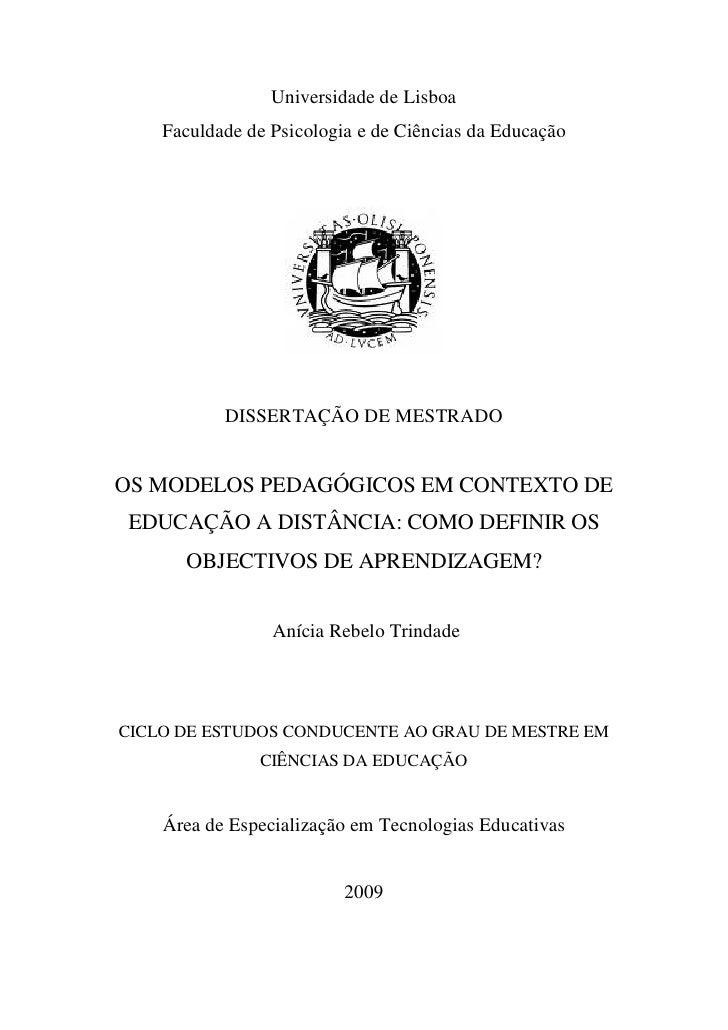 1                 Universidade de Lisboa    Faculdade de Psicologia e de Ciências da Educação           DISSERTAÇÃO DE MES...