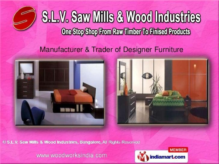 Manufacturer & Trader of Designer Furniture