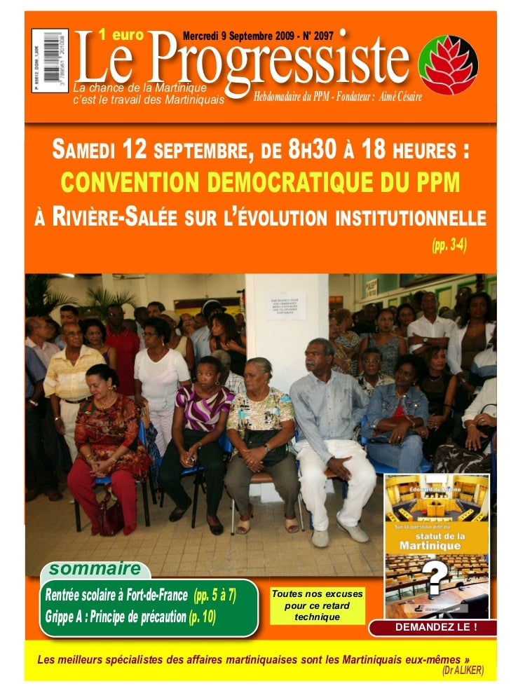 Le Progressiste             1 euro              Mercredi 9 Septembre 2009 - N° 2097       La chance de la Martinique      ...