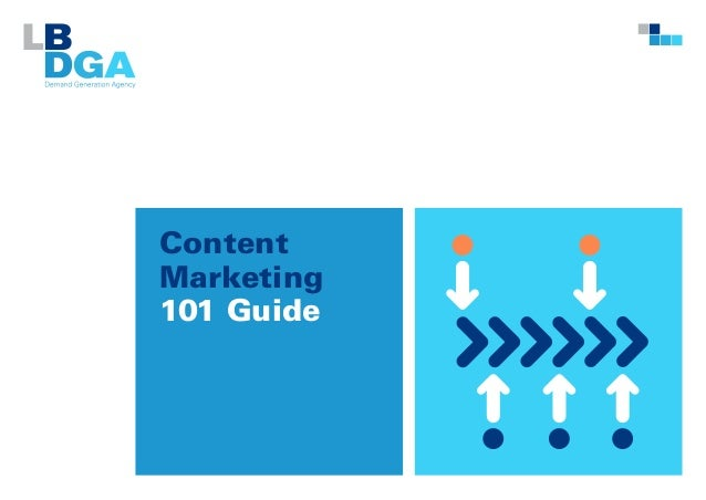 Content Marketing 101 Guide