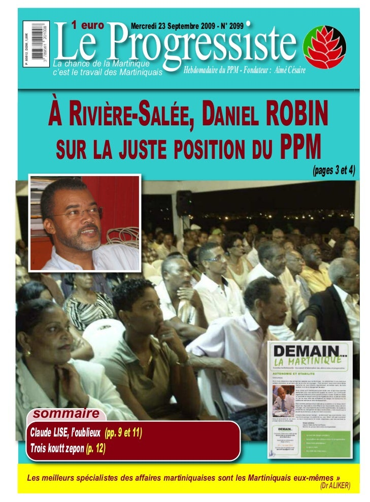 Le Progressiste             1 euro              Mercredi 23 Septembre 2009 - N° 2099       La chance de la Martinique     ...