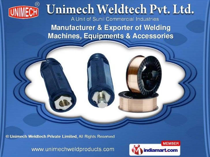 Manufacturer & Exporter of WeldingMachines, Equipments & Accessories