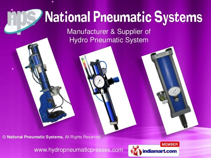 Manufacturer & Supplier of                                Hydro Pneumatic System© National Pneumatic Systems, All Rights R...